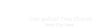 Welcome to Harvest Evangelical Free Church  – Story City, Iowa